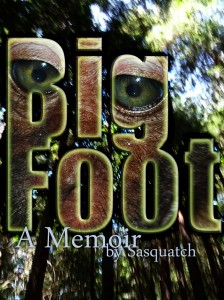 A Memoir by Sasquatch