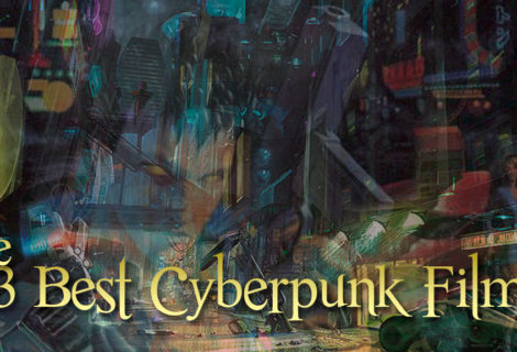 The 13 Best Cyberpunk Films