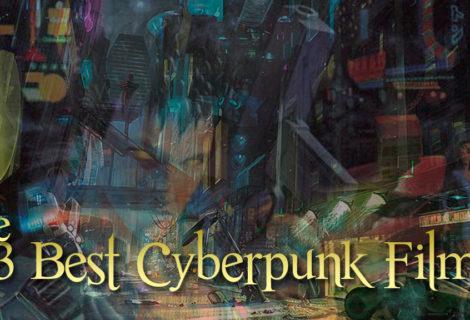 The 13 Best Cyberpunk Films